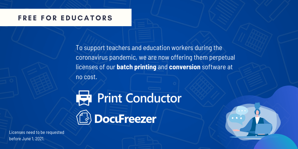 Teachers can get Print Conductor for free